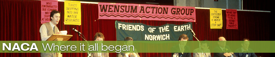 NACA evolved from the Wensum Action Group